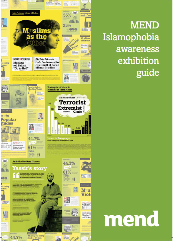 MEND Islamophobia Awareness Exhibition Guide