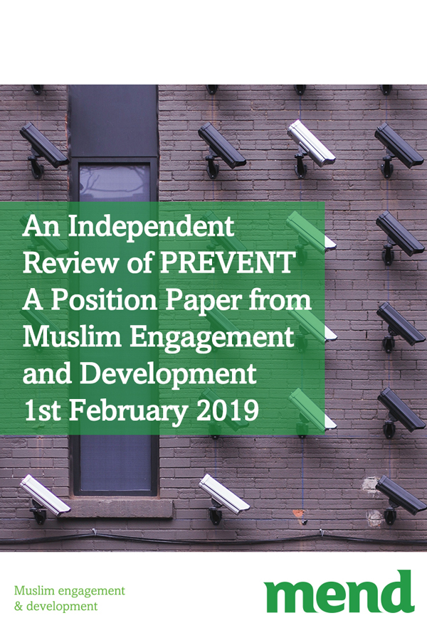 MEND February Position Paper – Independent Review of Prevent