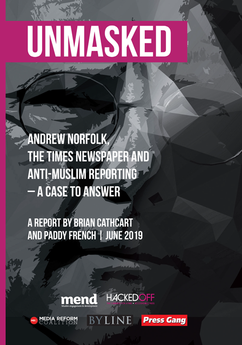 Unmasked: Andrew Norfolk, The Times Newspaper and Anti-Muslim Reporting