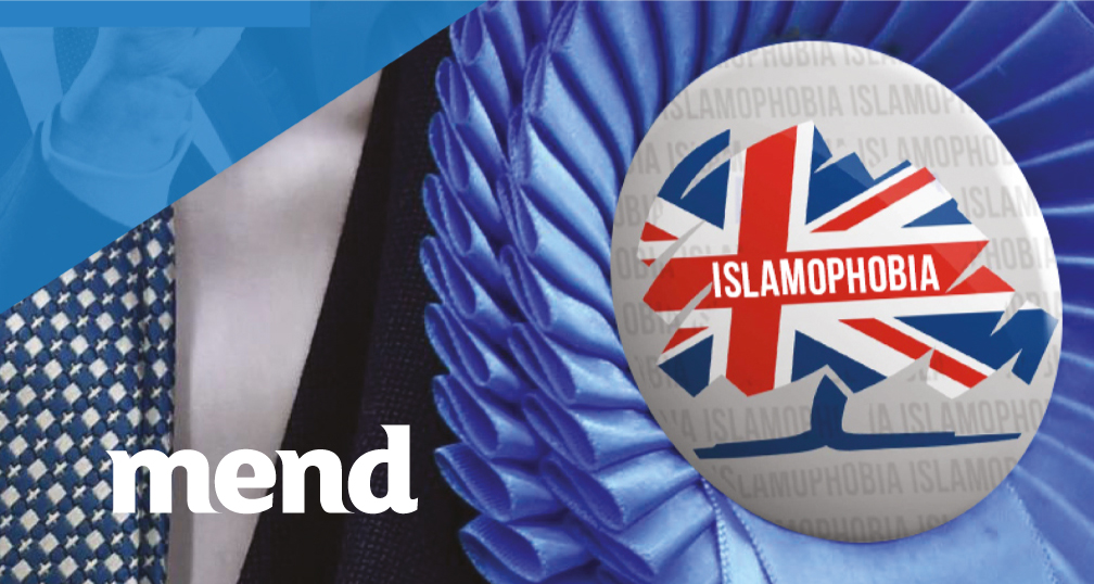 MEND Statement Regarding Islamophobia in the Conservative Party