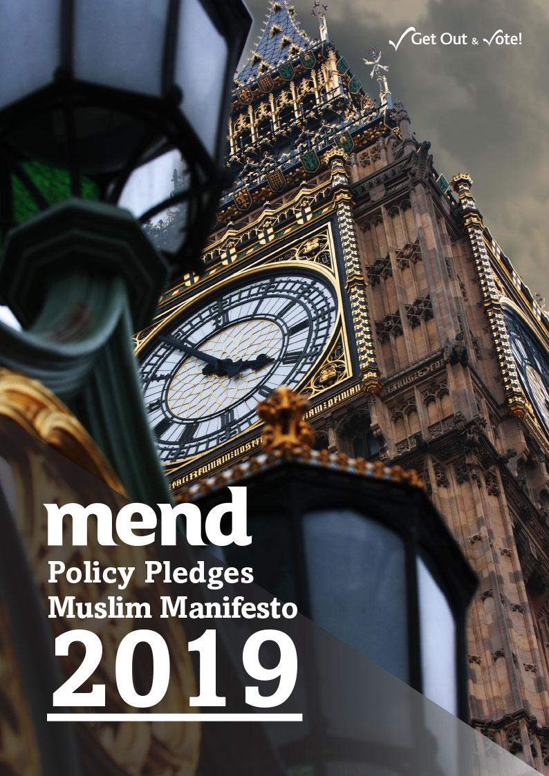 MEND Policy Pledges Muslim Manifesto 2019