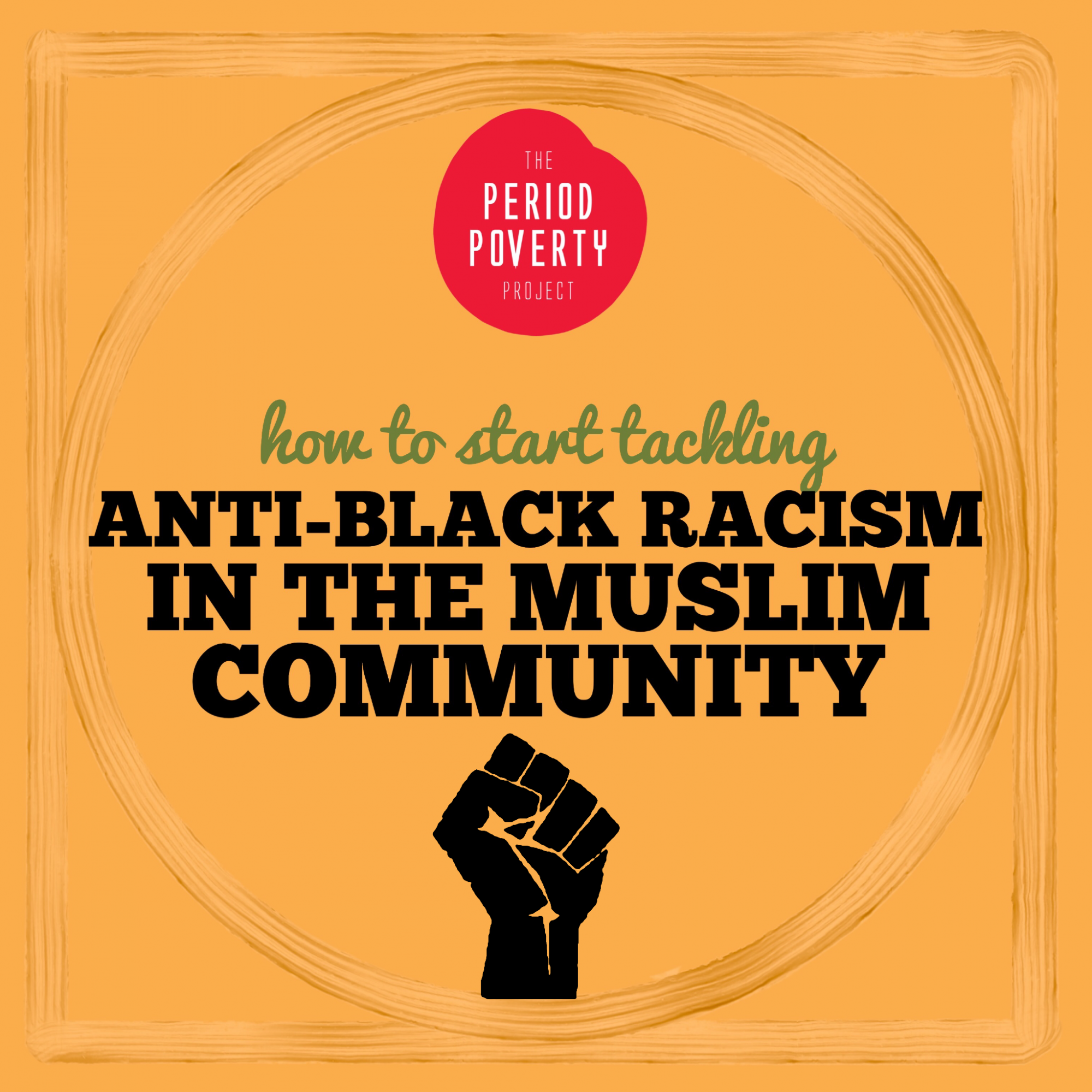 The Period Poverty Project: Addressing anti-Black racism