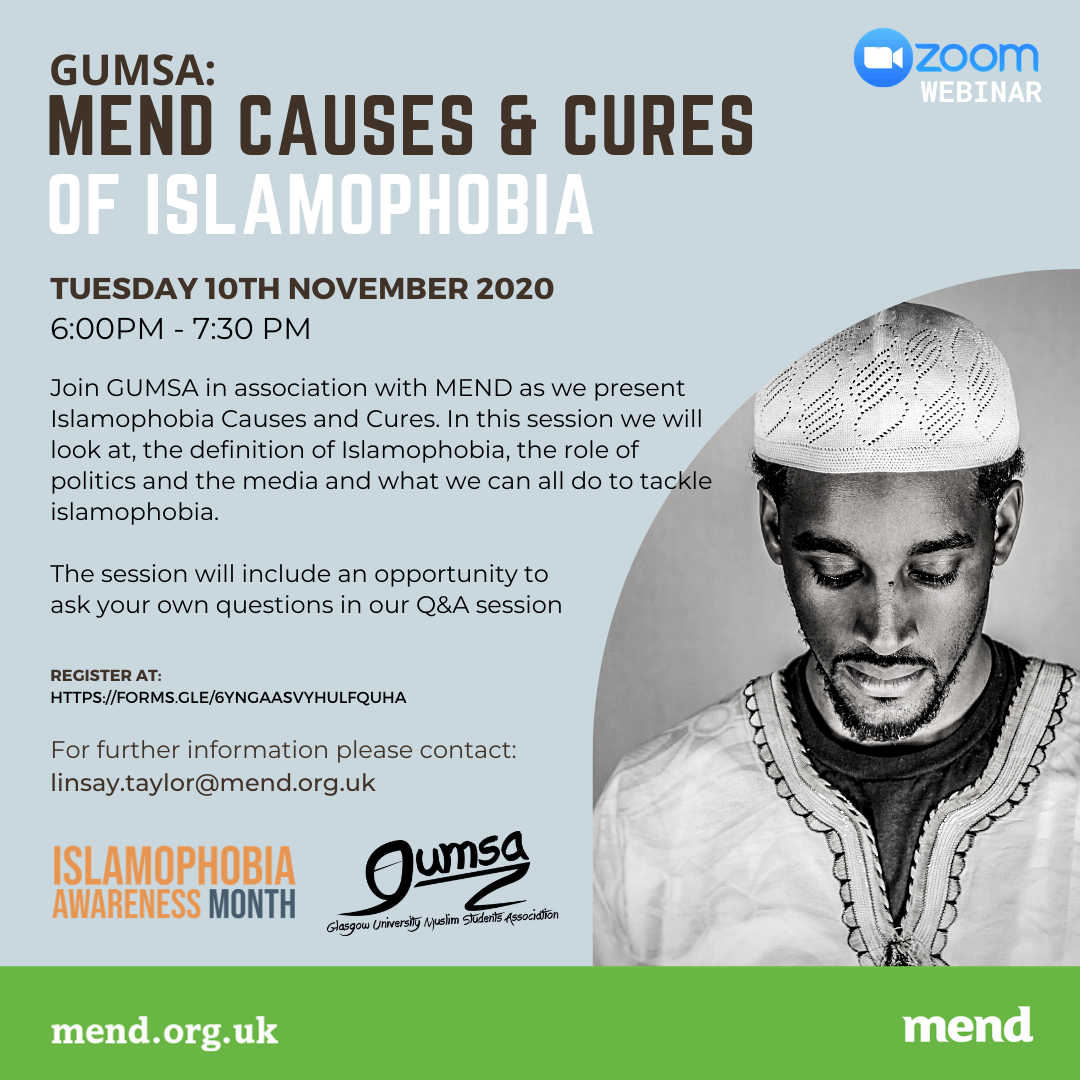 GUMSA in partnership with MEND presents: Islamophobia Causes and Cure