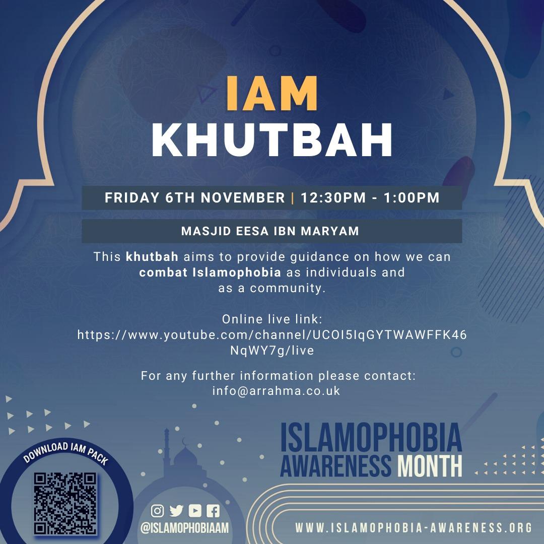 Masjid 'Ēsa Ibn Maryam –  Birmingham IAM Khutbah – Uniting Against Islamophobia